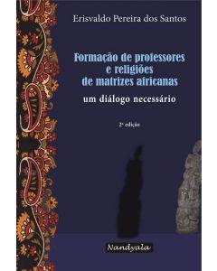 Formação de professores e religiões de matrizes africanas