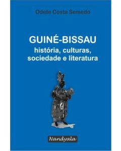 Guiné-Bissau - história, culturas, sociedade e literatura