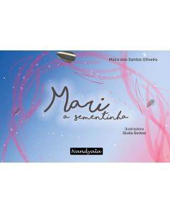 Mari, a sementinha (Homenagem à Marielle Franco)