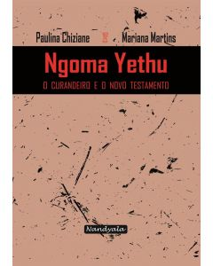 Ngoma Yethu - o curandeiro e o Velho Testamento